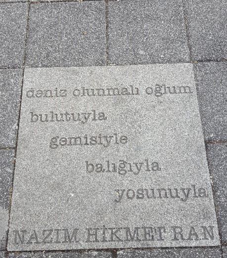 Kadikoy a quote of Nazim Hikmet